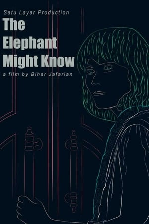 Pochette du film The Elephant Might Know